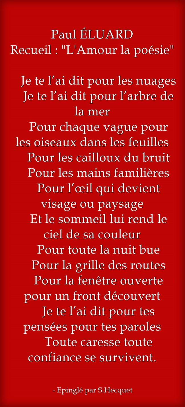 Paul Eluard Recueil L Amour La Poesie Je Te L Ai Dit Pour Les Nuages Je Te L Ai Dit Pour L Arbre De La Mer Pour Chaque Vague Eluard Poeme Damour Poesie