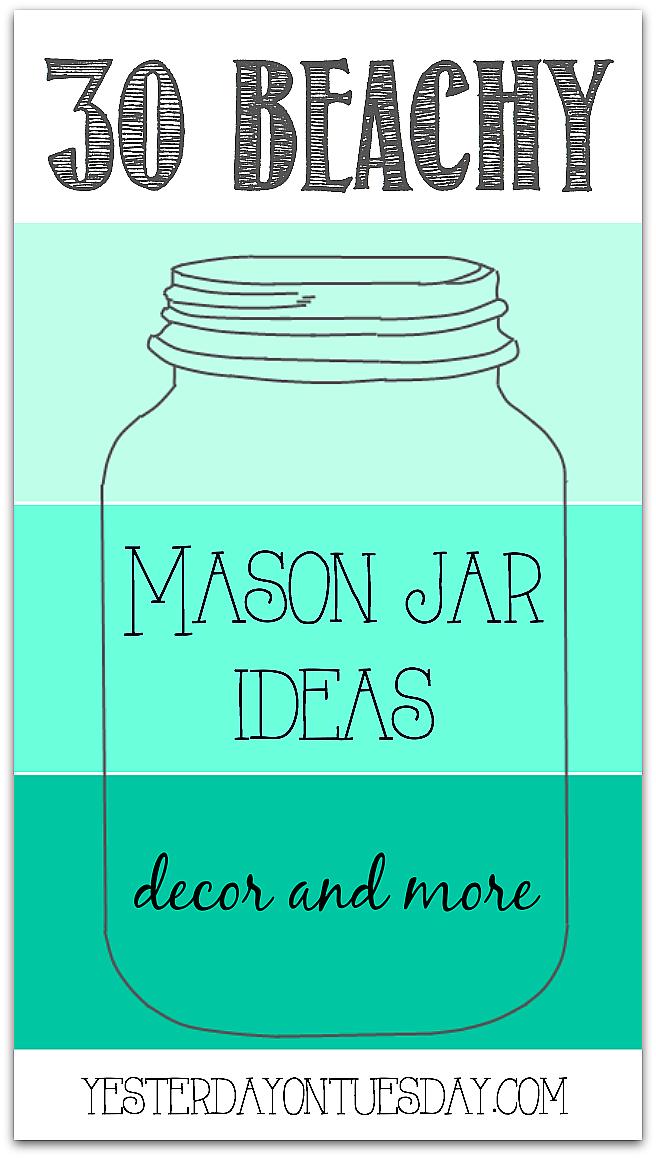 Beachy and Nautical Mason Jar Ideas | OGT Blogger Friends ...