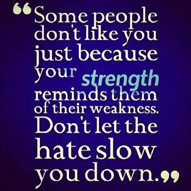 Dont Let Haters Pull You Down Be Yourself Quotes Words Inspirational Quotes