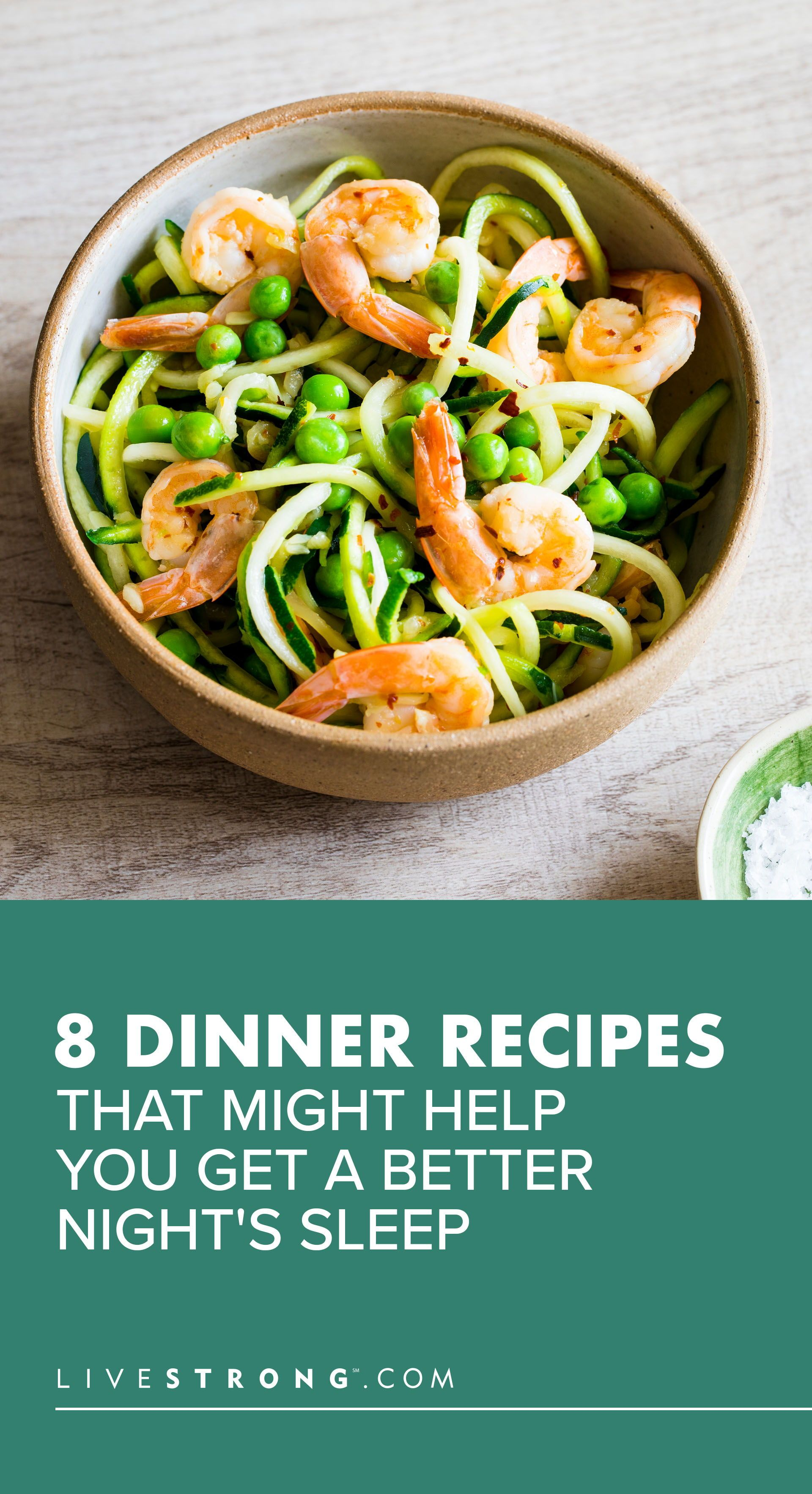 8 Dinner Recipes That Might Help You Get a Better Night's