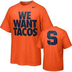 94525dd50471 Syracuse Orange Nike We Want Tacos Campus Roar Student T-Shirt  Cuse http