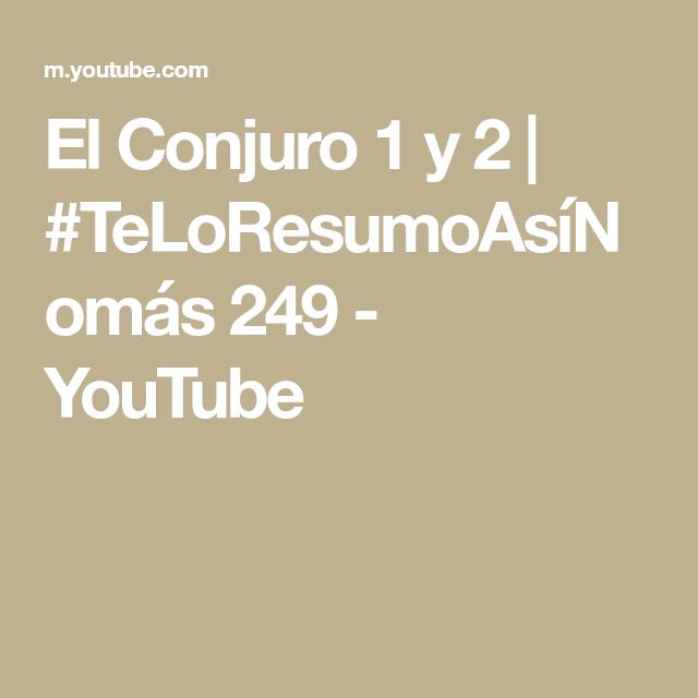 El Conjuro 1 Y 2 Teloresumoasinomas 249 Youtube El Conjuro Youtube Peliculas