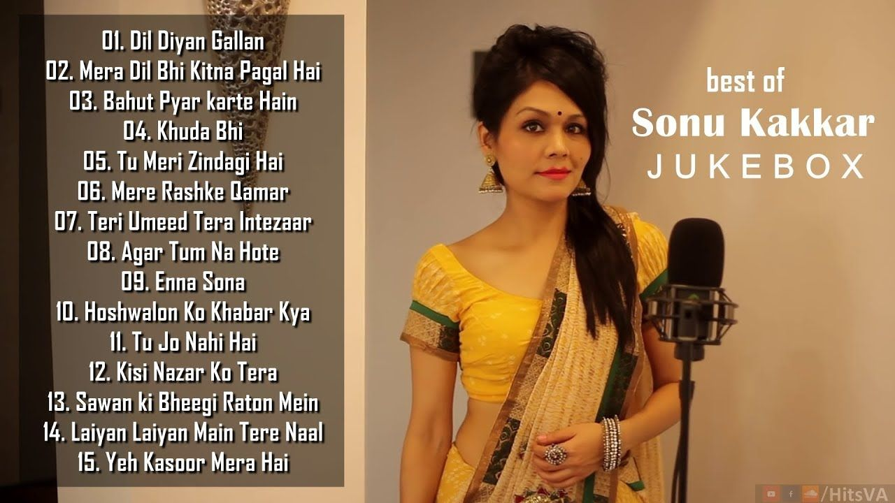 Top 15 Songs Of Sonu Kakkar Best Of Sonu Kakkar Songs