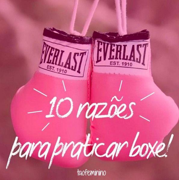 10 Razoes Para Comecar A Praticar Boxe Feminino Luvas De Boxe