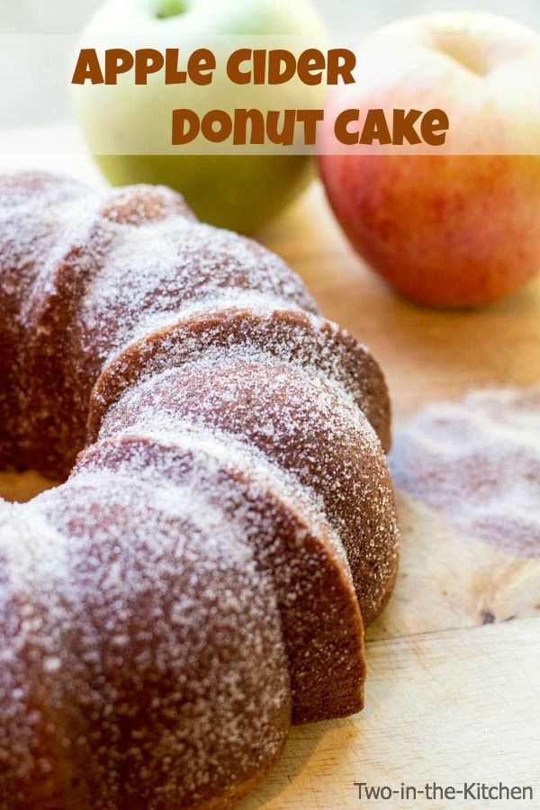 Apple Cider Donut Cake Recipe Nom Nom Apples Pinterest