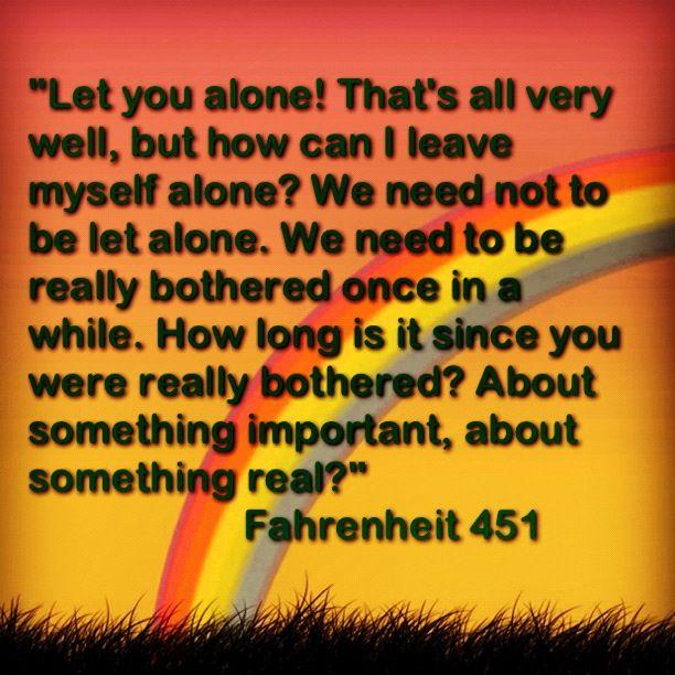 Quotes From Fahrenheit 451: Guy Montag~Fahrenheit 451