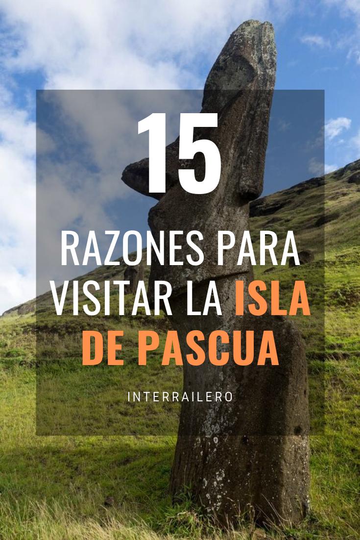 15 Razones Para Visitar La Isla De Pascua Isla De Pascua Islas Viajes