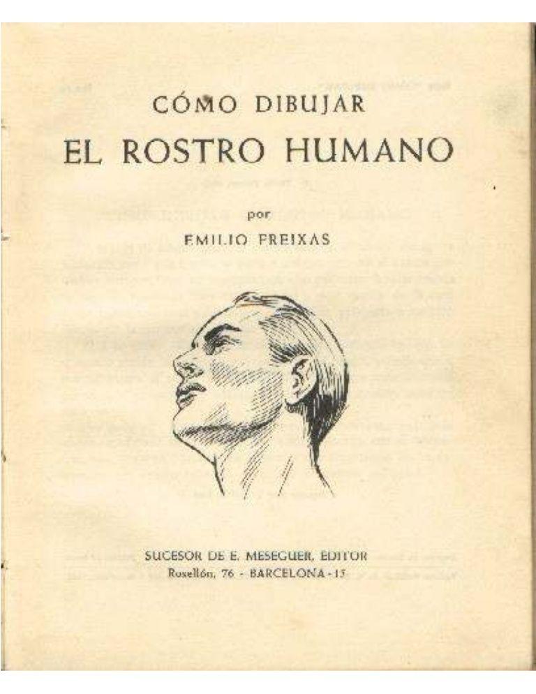 Emilio Freixas Como Dibujar El Rostro Humano Livros Desenho Livros De Anatomia Tecnicas De Desenho