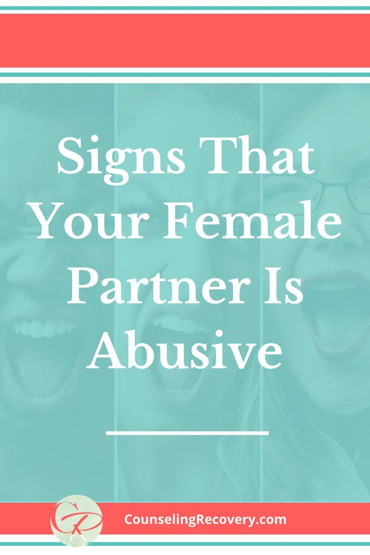 Dating a verbally abusive woman