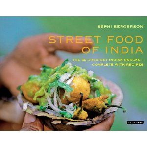 Meetha lassi and bhel puri paneer tikka and masalas chutneys and street food of india the 50 greatest indian snacks complete with recipes a book by sephi bergerson forumfinder Images