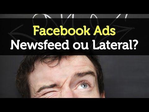 Facebook Ads | Newsfeed vs Lateral - Estrategi.ca | Social Intelligence
