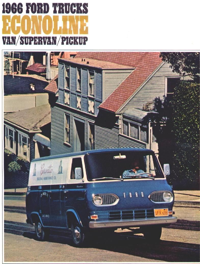 1966 Ford Econoline Van Brochure 01 Old Vans Vans Trucks Van Car