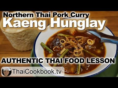 Authentic northern thai recipe for kaeng hunglay pork curry authentic northern thai recipe for kaeng hunglay pork curry youtube forumfinder Gallery