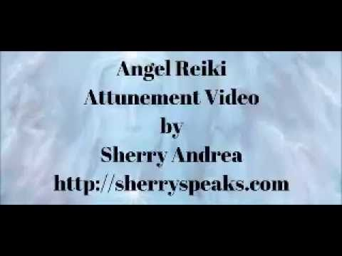 Angel Reiki Attunement Video With Sherry Andrea Reiki Quotes Reiki Self Help
