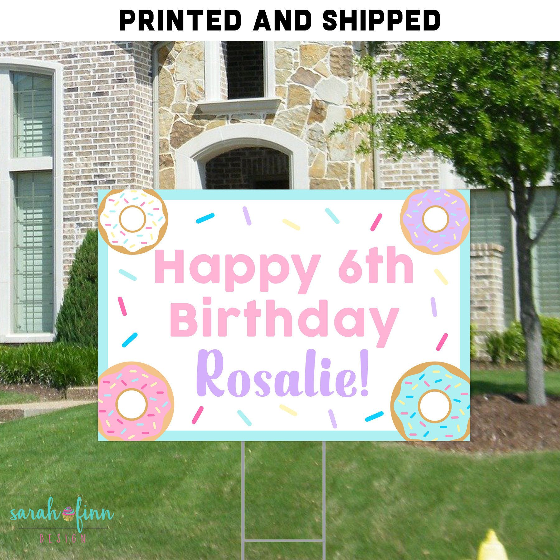 Birthday Yard Signs For S Donut