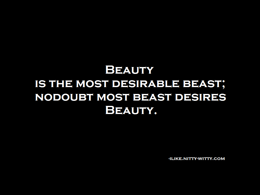 Beauty Beast Quotes Can This Be The One You Might Looking For It Excites