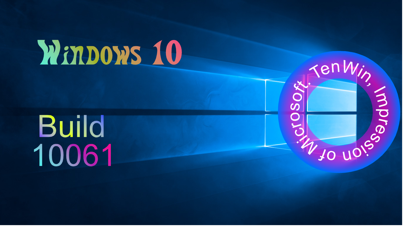 Windows 10 Build 10061 was Released on 22 April, 2015