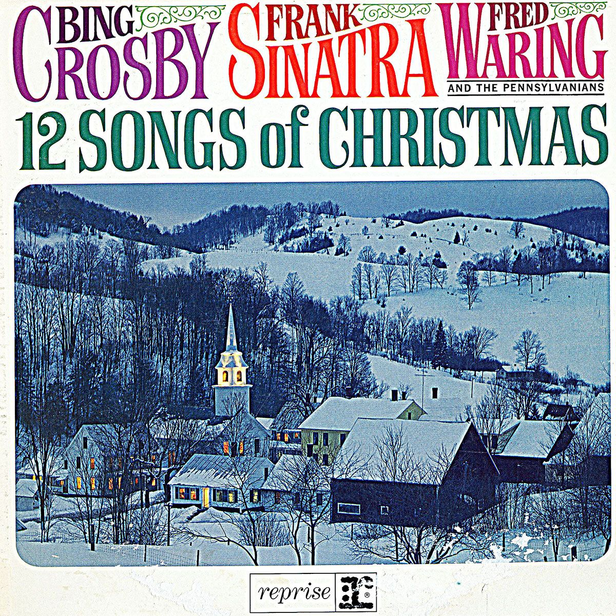 Frank Sinatra, Bing Crosby & Fred Waring - 12 Songs of Christmas ...