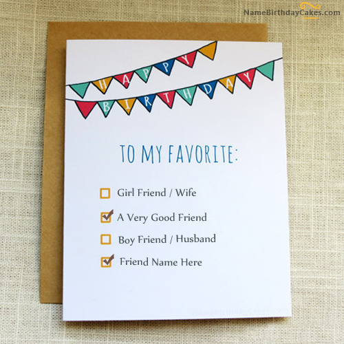Write name on Favourite Birthday Card for Friends - Happy Birthday ...