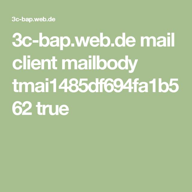 3c-bap.web.de mail client mailbody tmai1485df694fa1b562 true