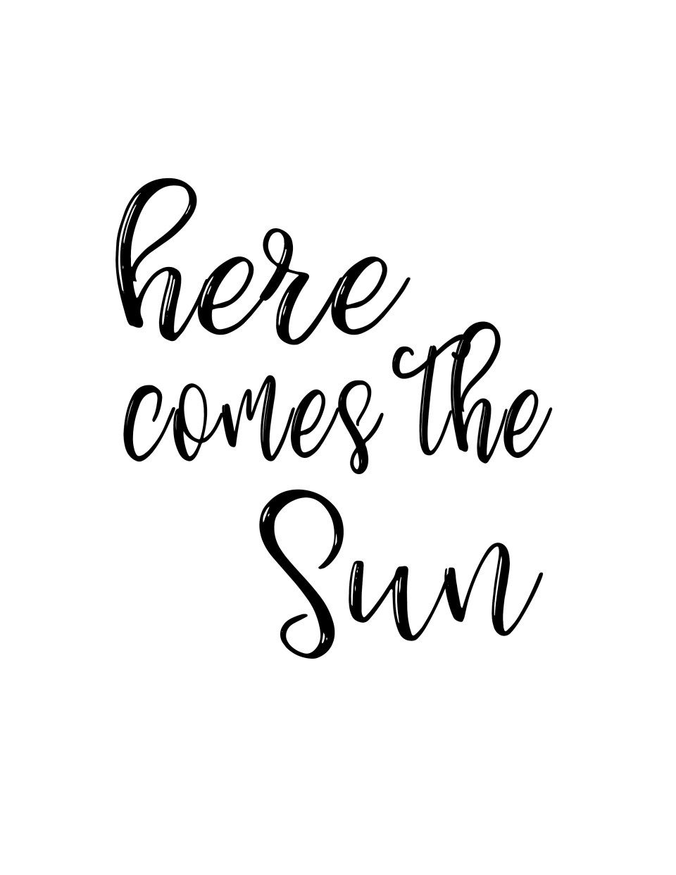 Here Comes The Sun Printable A Bubbly Life Cute Summer Quotes The Notebook Quotes Summer Quotes Instagram