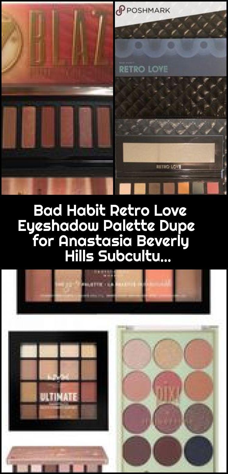 Bad Habit Retro Love Eyeshadow Palette Dupe for Anastasia