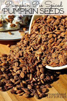 Pumpkin Pie Spiced Pumpkin Seeds Recipe