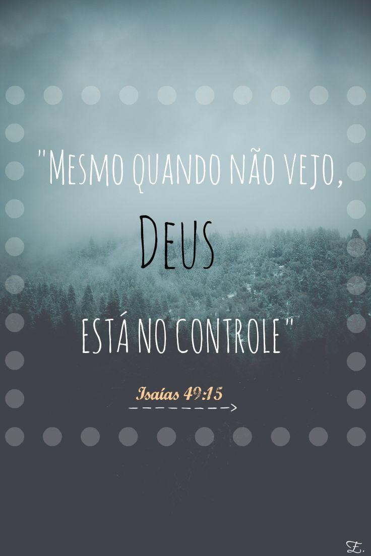 Isaías 4915 Frases Da Vida God Bible E Christ