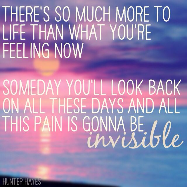 This song is so relevant to my life. Hunter Hayes- Invisible ...