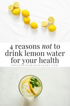 4 reasons you shouldn't drink lemon water for heal