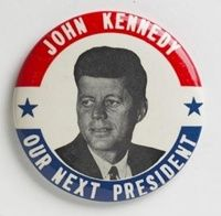 'John Kennedy Our Next President' Campaign Button