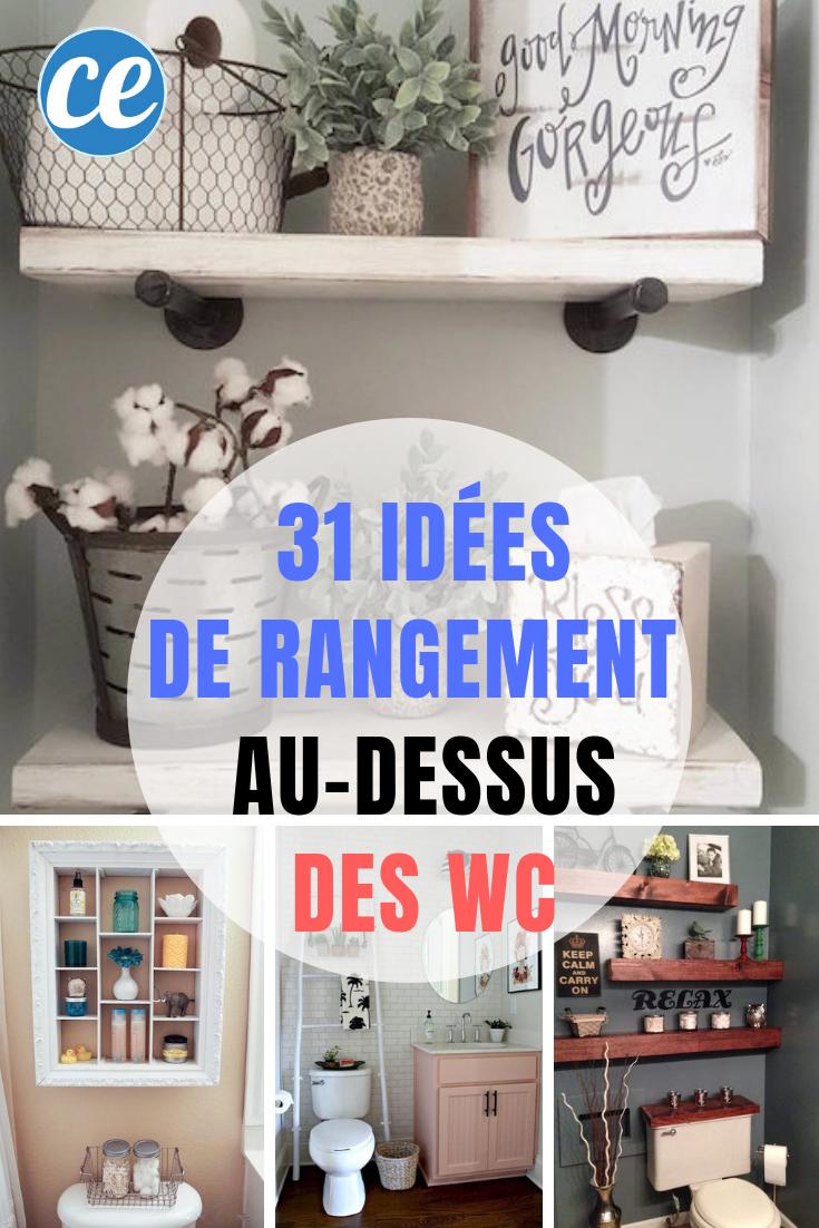 31 Astuces De Rangements Au Dessus Des Wc Pour Gagner De La Place Meuble Rangement Salle De Bain Idee Deco Toilettes Meuble Rangement Wc