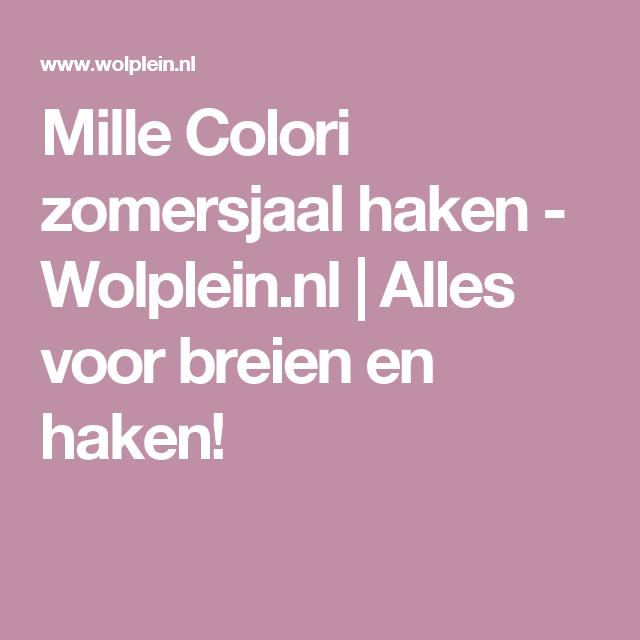 Mille Colori zomersjaal haken - Wolplein.nl  | Alles voor breien en haken!