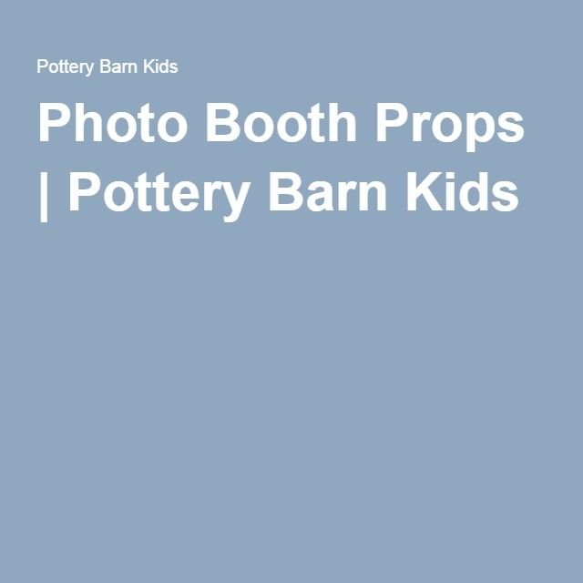 Photo Booth Props | Pottery Barn Kids