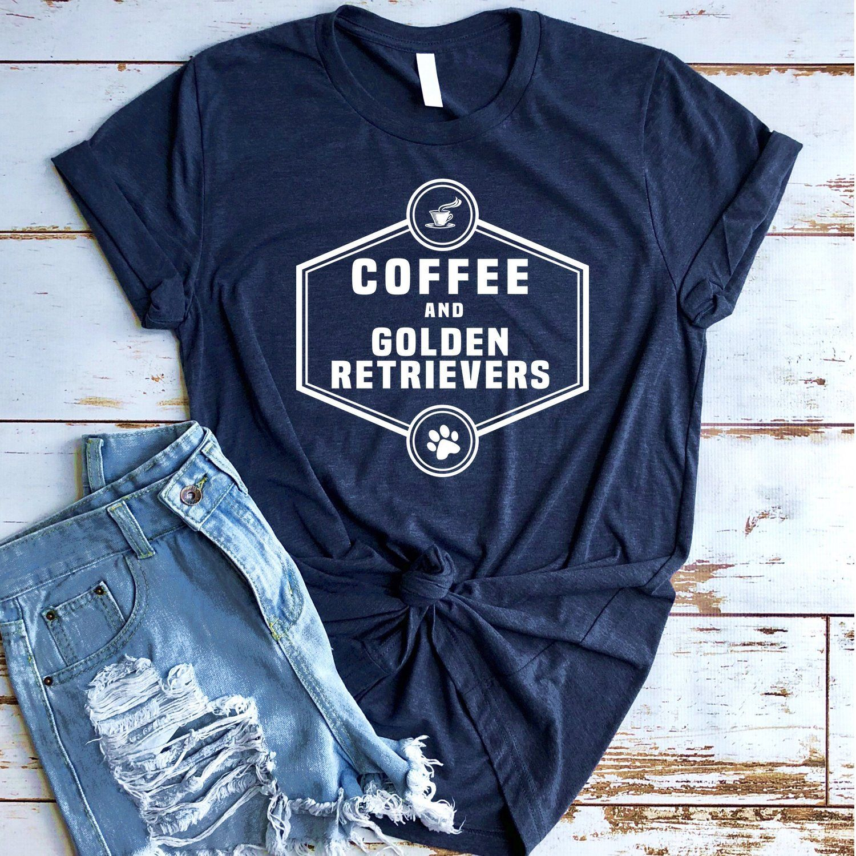 Coffee And Golden Retrievers Golden Retriever Lover Golden