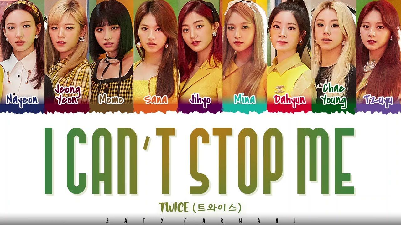 TWICE   'I CAN'T STOP ME' Lyrics [Color Coded Han Rom Eng ...
