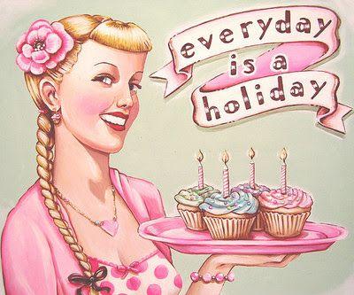 Todos los dias son celebraciones :)