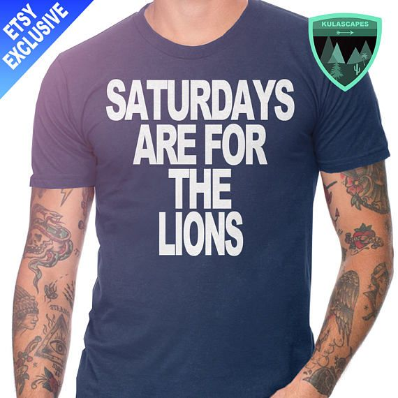 071cc36ecaa Official Saturdays are for the Lions Penn State Shirt