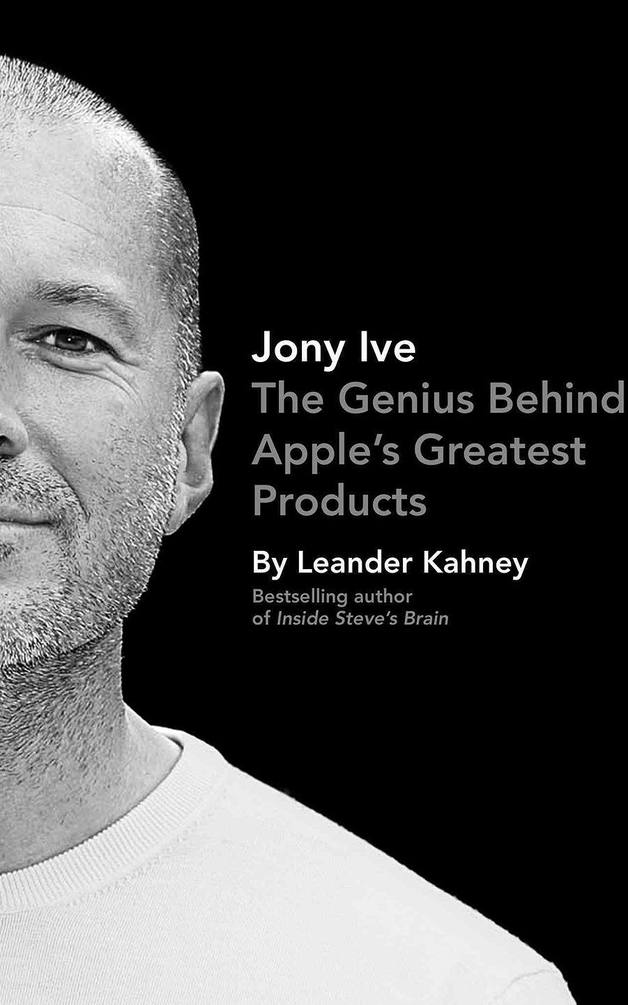How To Create The Next Jonathan Ive Leander Books Steve Jobs