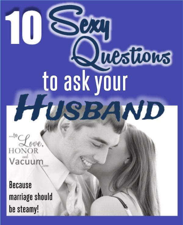 Love questions to ask your husband
