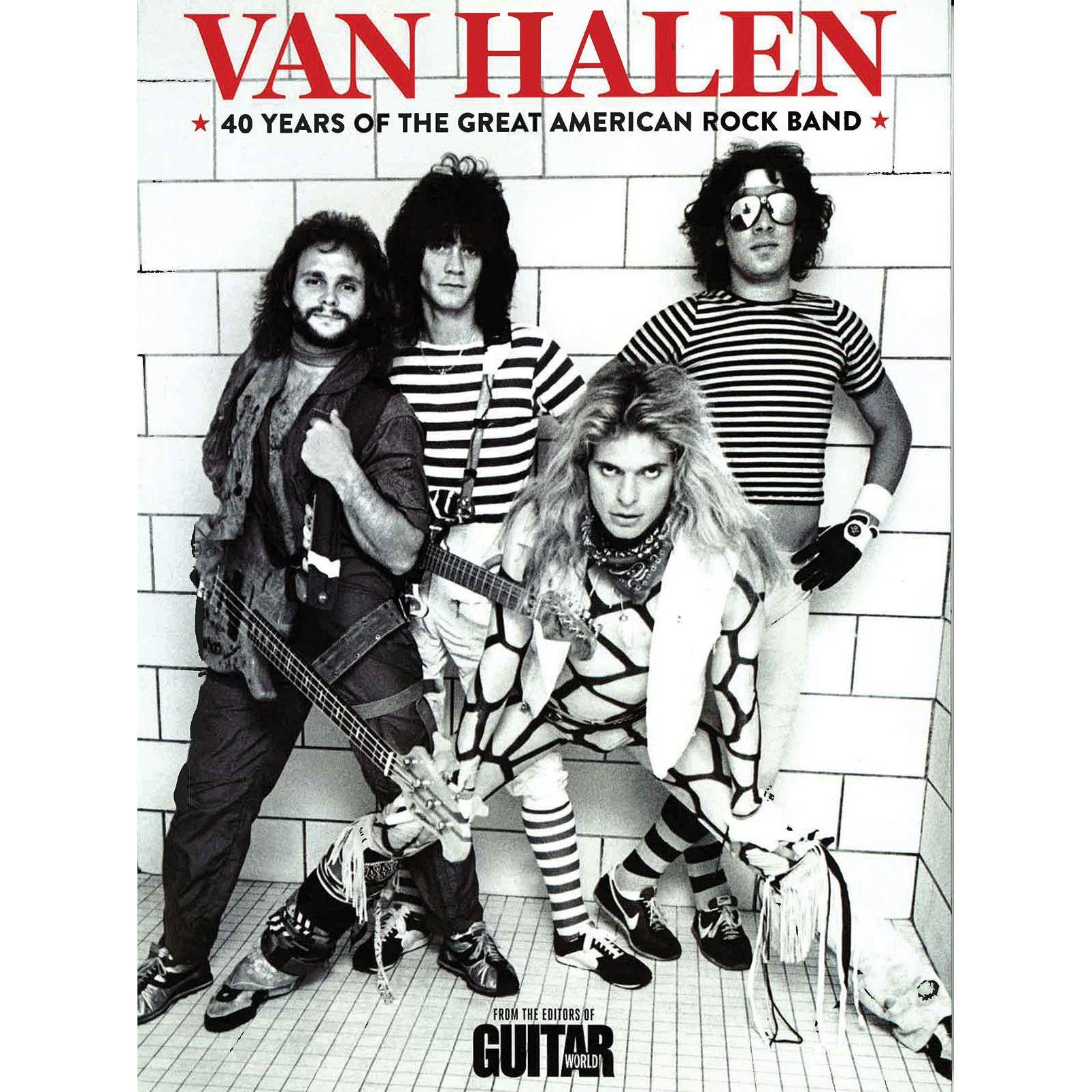 Guitar World Van Halen 40 Years Of The Greatest American Rock Band Pa Van Halen Rock Bands Eddie Van Halen