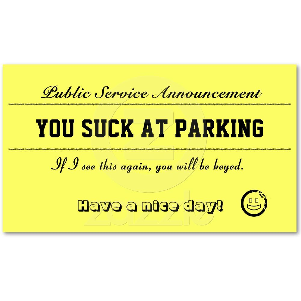 You Suck At Parking Cards Business Card by #JessicaInSeattle | LOL ...