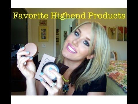 Favorite Highend Products
