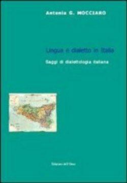 #Lingua e dialetto in italia. saggi di  ad Euro 15.30 in #Edizioni dellorso #Media libri scienze umane