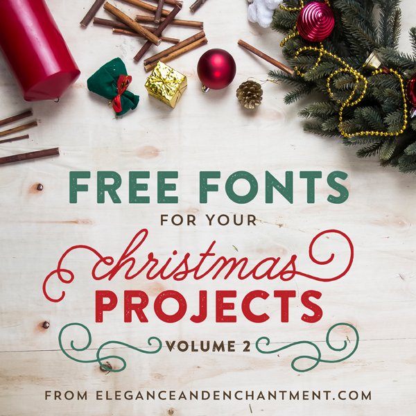 Free Fonts for DIY Christmas Projects – Volume 2