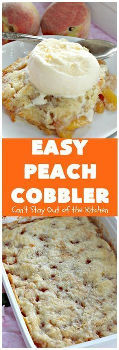 Easy Peach Cobbler #peachcobblercheesecake