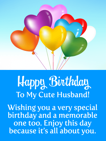 Colorful Heart Balloons Happy Birthday Card For Husband Birthday Greeting Cards By Davia Husband Birthday Card Birthday Wish For Husband Happy Birthday Cards