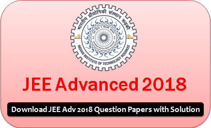Jee Advanced 2018 Question Papers With Solution Download Pdf Question Paper This Or That Questions Sample Question Paper