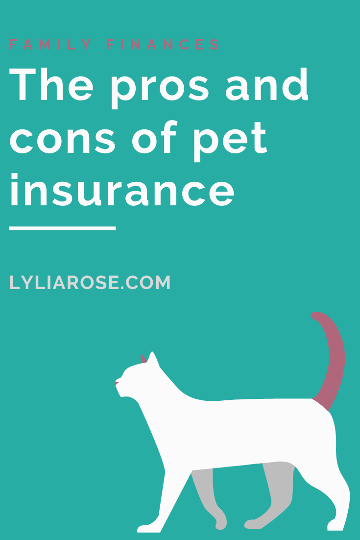 The Pros And Cons Of Pet Insurance In 2020 Family Finance Good Parenting Money Management