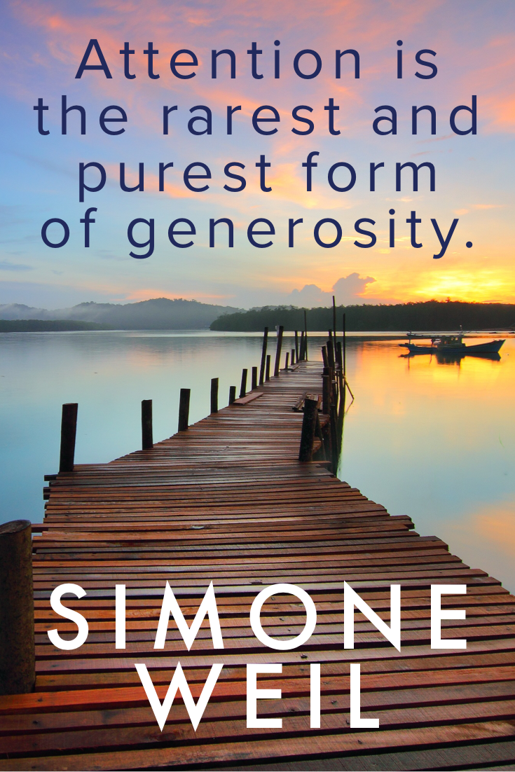 Simone Weil on the Generosity of Attention in Gravity and Grace